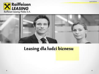 Leasing dla ludzi biznesu