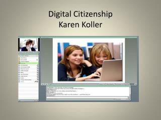 Digital Citizenship Karen  Koller
