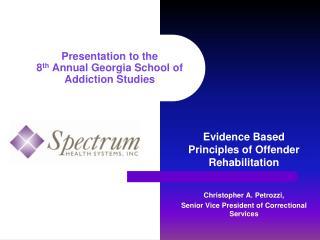 Presentation to the  8 th  Annual Georgia School of Addiction Studies