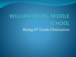 WILLIAMSBURG MIDDLE SCHOOL