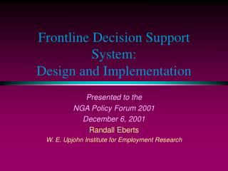 Frontline Decision Support System: Design and Implementation
