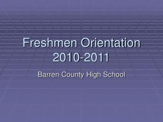 Freshmen Orientation 2010-2011