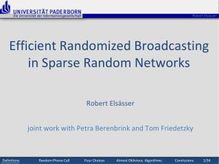 Efficient Randomized Broadcasting in Sparse Random Networks
