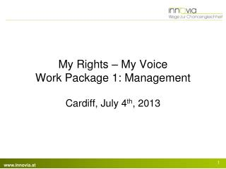 My Rights  –  My  Voice Work Package 1: Management