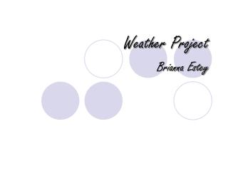 Weather Project Brianna Estey