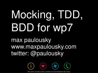 Mocking,  TDD , BDD for wp7
