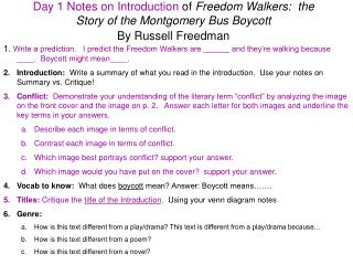 Day 1 Notes on Introduction  of  Freedom Walkers:  the Story of the Montgomery Bus Boycott