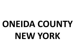 ONEIDA COUNTY NEW YORK