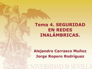 Tema 4. SEGURIDAD EN REDES INALÁMBRICAS.