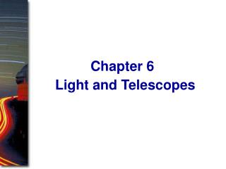 Light and Telescopes