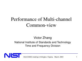 Performance of Multi-channel Common-view