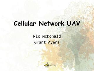Cellular Network UAV