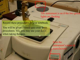 Note the instrument's name & manufacturer