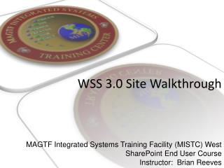 WSS 3.0 Site Walkthrough