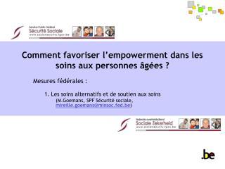 Comment favoriser l empowerment dans les soins aux personnes  g es