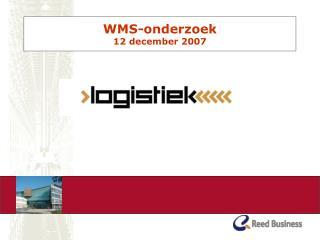 WMS-onderzoek  12 december 2007