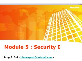 Module 5 : Security I