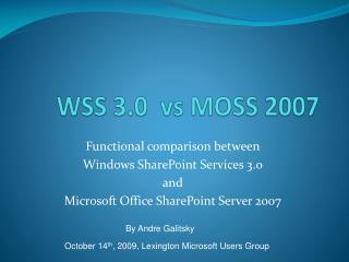 WSS 3.0   vs  MOSS 2007