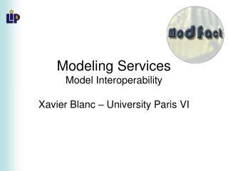 Modeling Services Model Interoperability