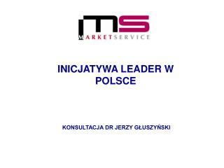 INICJATYWA LEADER W POLSCE