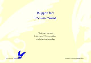 (Support for) Decision-making