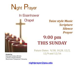 Taize  style Music  Scripture   Silence  Prayer 9:00 pm THIS SUNDAY