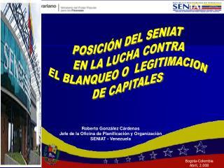 POSICI N DEL SENIAT  EN LA LUCHA CONTRA EL BLANQUEO O  LEGITIMACION  DE CAPITALES