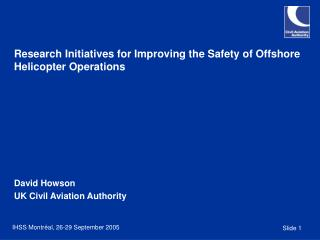 Research Initiatives for Improving the Safety of Offshore Helicopter Operations