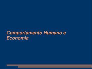 Comportamento Humano e Economia