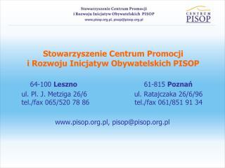 Stowarzyszenie Centrum Promocji  i Rozwoju Inicjatyw Obywatelskich PISOP