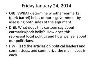 Friday January 24, 2014