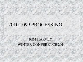 2010 1099 PROCESSING