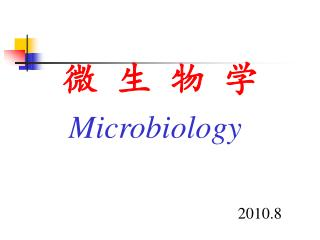 ? ? ? ? Microbiology