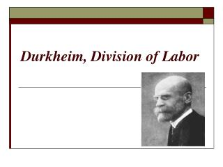 Durkheim, Division of Labor