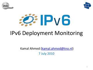 IPv6 Deployment Monitoring