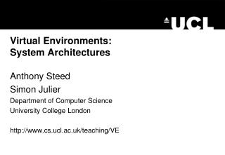 Virtual Environments :  System Architectures