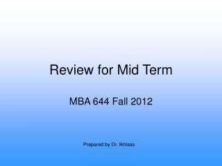 Review for Mid Term