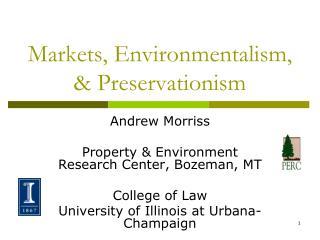 Markets, Environmentalism,  Preservationism