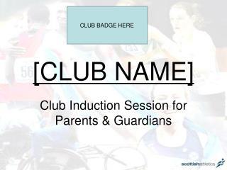 [CLUB NAME]