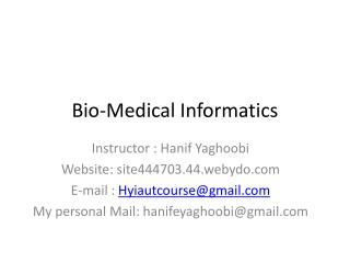 Bio-Medical Informatics