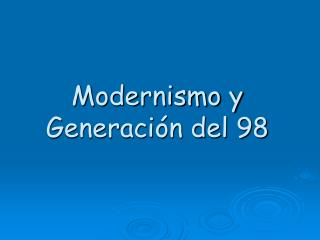 Modernismo y Generaci�n del 98