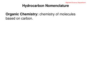 Highland Science Department Hydrocarbon Nomenclature