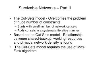 Survivable Networks – Part II