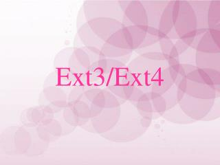 Ext3/Ext4
