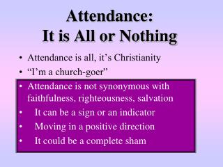 Attendance:  It is All or Nothing