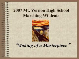 2007 Mt. Vernon High School Marching Wildcats