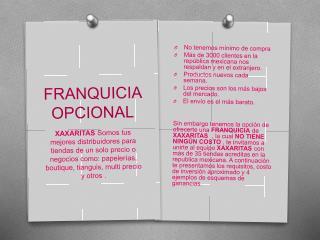 FRANQUICIA OPCIONAL