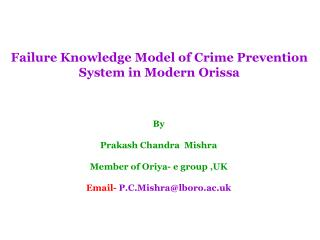 Failure Knowledge Model of Crime Prevention System in Modern Orissa