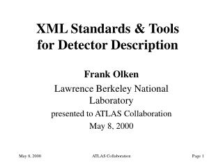 XML Standards & Tools for Detector Description