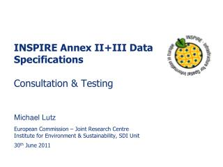 INSPIRE Annex II+III Data Specifications Consultation & Testing
